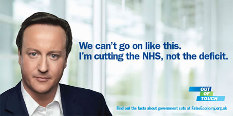 We can't go on like this. I'm cutting the NHS, not the deficit